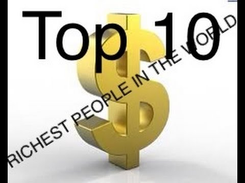 Top 10 Most Richest People In The World-2014