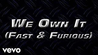 getlinkyoutube.com-2 Chainz & Wiz Khalifa - We Own It (Fast & Furious) (Lyric Video)