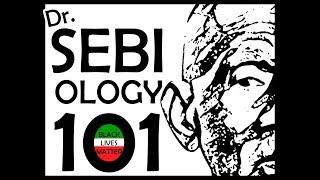SEBIOLOGY 101 - RAW VERSE COOKED - LISTEN CAREFULLY TO Dr. SEBI WARNING