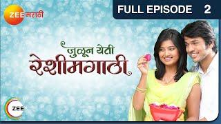 Julun Yeti Reshimgaathi Episode 2 - November 26, 2013