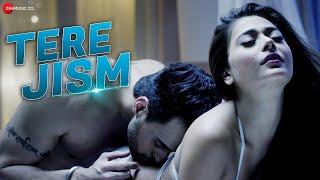Tere Jism   Official Music Video | Sara Khan & Angad Hasija