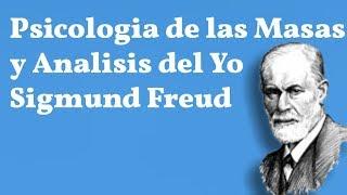 Freud, Psicologia de las Masas y Analisis del Yo