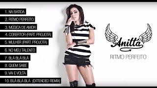 getlinkyoutube.com-Ritmo Perfeito (álbum completo) - Anitta