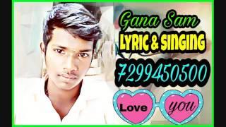 Chennai Gana Sam love song