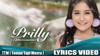 getlinkyoutube.com-Prilly Latuconsina - Teman Tapi Mesra (Official Lyric Video)