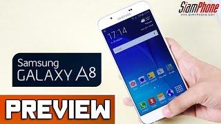 getlinkyoutube.com-[Preview] : Samsung Galaxy A8 by SiamPhone