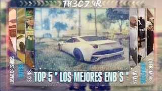 """Top 5 """" Los Mejores Enb's """" Para GTA San Andreas #1"""