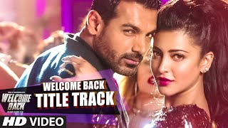 getlinkyoutube.com-Welcome Back (Title Track) VIDEO Song - Mika Singh | John Abraham | Welcome Back | T-Series