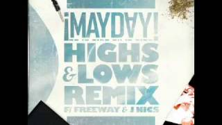 ¡Mayday! - Highs & Lows (Remix) (Feat. Freeway & J. Nics)