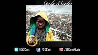 50 Cent - Shady Murder (Street King Energy Track #9)