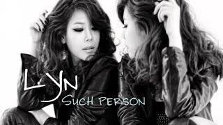 getlinkyoutube.com-LYn ft Shin Young Jae - Such person [Sub. Esp + Han + Rom]
