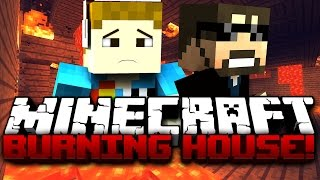 Minecraft: ESCAPE THE BURNING HOUSE w/ SSundee