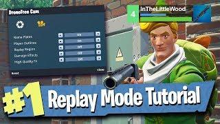 Fortnite Replay Mode - Tutorial / Walkthrough / Explained! width=