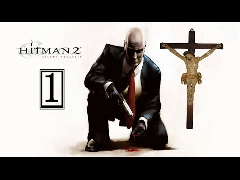Let's Play (BLIND) Hitman - Silent Assassin (GERMAN) Part 1: Der Priester