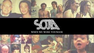 SOJA - When We Were Younger