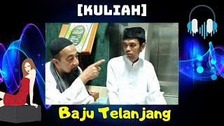getlinkyoutube.com-Ustaz Azhar Idrus [kuliah] - Baju Telanjang