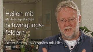 Dieter Broers: Heilen mit Schwingungsfeldern (ganzes Interview, 62 Min.)