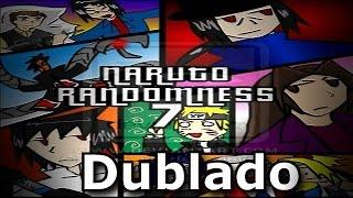 getlinkyoutube.com-Parodia Naruto Randomness 7 (Dublado) PT-BR