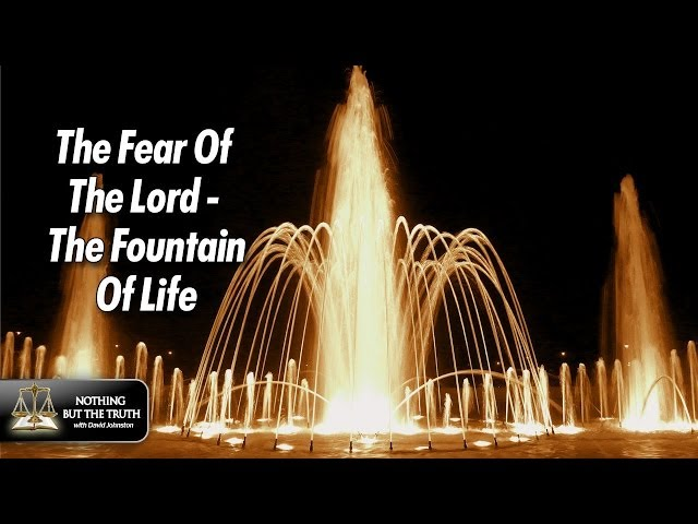 The Fear of The Lord - Fountain of Life