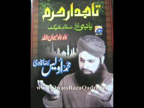 Owais Raza Qadri 2011 - Wah Wah SubhanAllah - Sar Hay Kham Hath