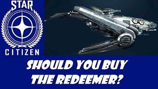 getlinkyoutube.com-Star Citizen: Should you buy the Redeemer?