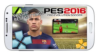 getlinkyoutube.com-PPSSPP 1.1.0.0 (PES 2016) DOWNLOAD UPDATED - App Android & IOS