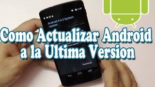 getlinkyoutube.com-Como Actualizar Android a la Ultima Version