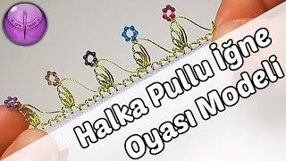getlinkyoutube.com-Halka Pullu İğne Oyası Modeli Yapımı HD Kalite
