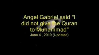 "getlinkyoutube.com-Archangel Gabriel said: ""I did not send the Quran to Muhammad""!!!"
