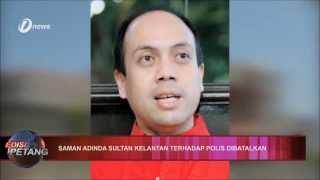 getlinkyoutube.com-Saman Adinda Sultan Kelantan Terhadap Polis Dibatalkan
