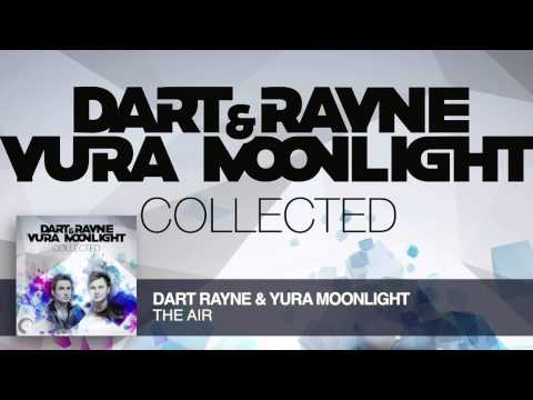 Dart Rayne & Yura Moonlight - The Air (Original Mix) Collected