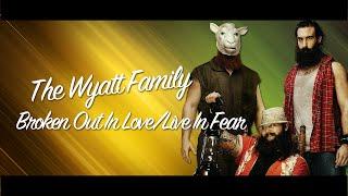 getlinkyoutube.com-WWE  ''Broken Out In Love'' - The Wyatt Family Theme Song
