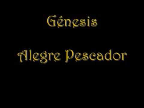 El Alegre Pescador de Genesis De Colombia Letra y Video
