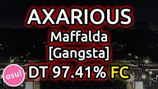 getlinkyoutube.com-Axarious | Maffalda [Gangsta] DT FC 97.41% 549pp | Live Spectate w/ Chat Reactions