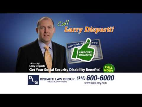 Get Your Social Security Disability Benefits! Call Larry Disparti!
