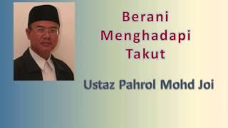 getlinkyoutube.com-Ustaz Pahrol Mohd Juoi - Berani Menghadapi Takut