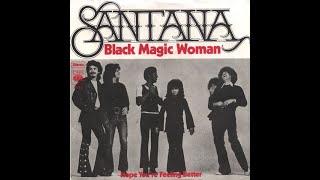 SANTANA   Black Magic Woman (original)