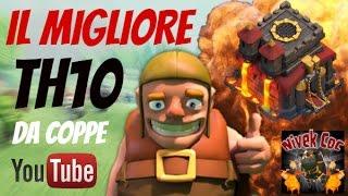 getlinkyoutube.com-Clash of Clans - Il Migliore TH10 DA COPPE | Lega Campione