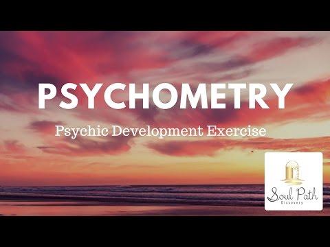 Psychometry- Psychic Development Exercise