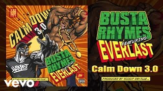 Busta Rhymes - Calm Down 3.0 (ft. Everlast)