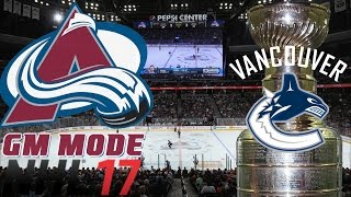 Playoffs Round One Vancouver - NHL 17 - GM Mode Commentary - Colorado ep. 11