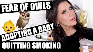 GRWM CONFESSIONS | Quitting Smoking - Adoption - Biggest Fears