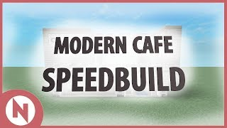 getlinkyoutube.com-ROBLOX - Modern Cafe Speedbuild