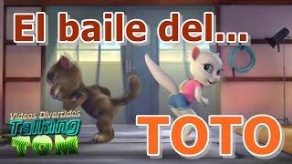 getlinkyoutube.com-El baile del Toto ft Talking Tom | Parodia