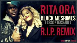 Rita Ora - Rip Remix (ft. Black M)