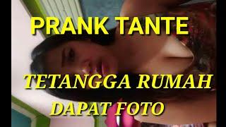 PRANK GILA TANTE TETANGGA RUMAH MINTA VC DIKASIH FOTO SEXY