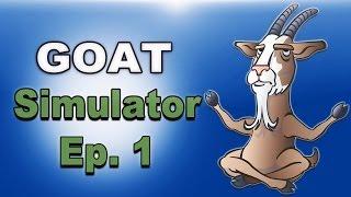 getlinkyoutube.com-Goat Simulator Funny Moments (Exploring the world)