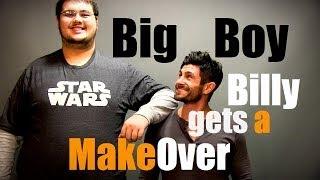 getlinkyoutube.com-Big Boy Billy Gets A MakeOver (Alpha M. Project S1E1)