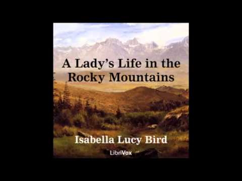A Lady's Life in the Rocky Mountains audiobook - part 2