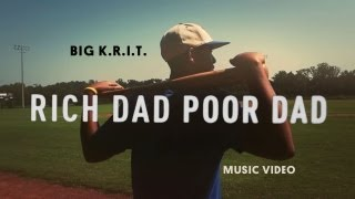 Big K.R.I.T. - Rich Dad, Poor Dad